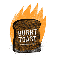 Burnt Toast by Food52 / Panoply