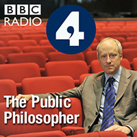 The Public Philosopher - Philosophy Podcasts by BBC Radio 4
