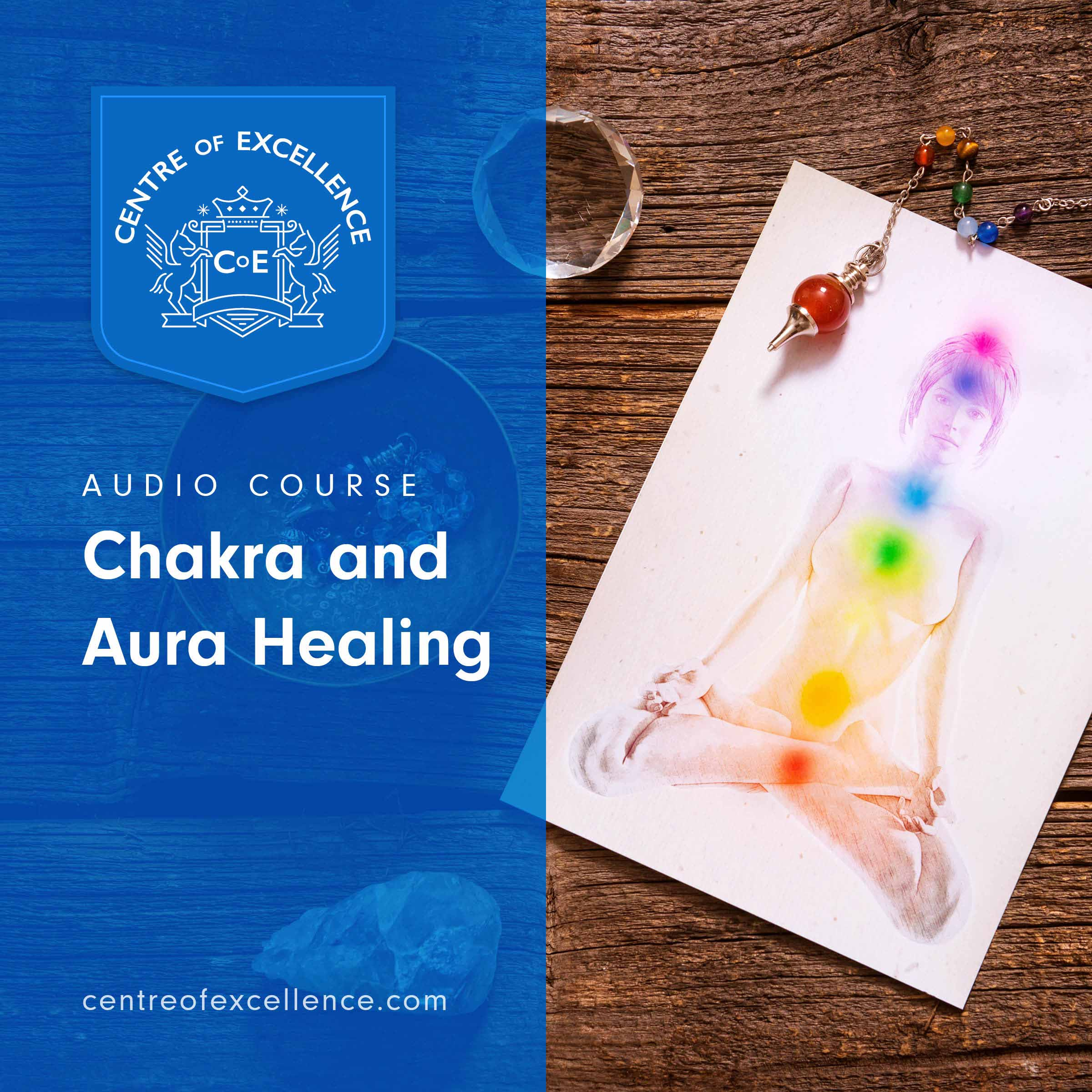 Chakra and Aura Healing Audio Course