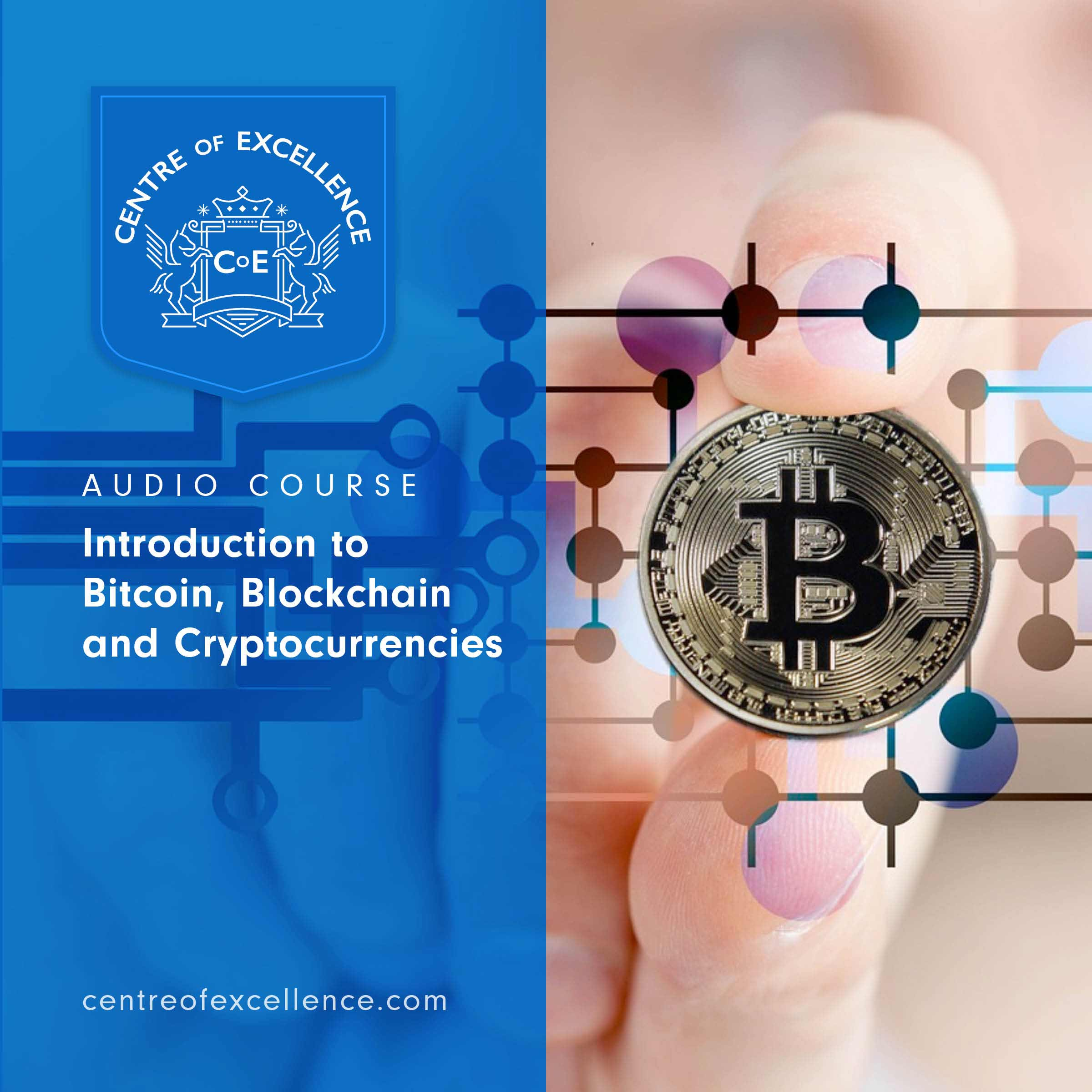 Introduction to Bitcoin, Blockchain and Cryptocurrencies Audio Course