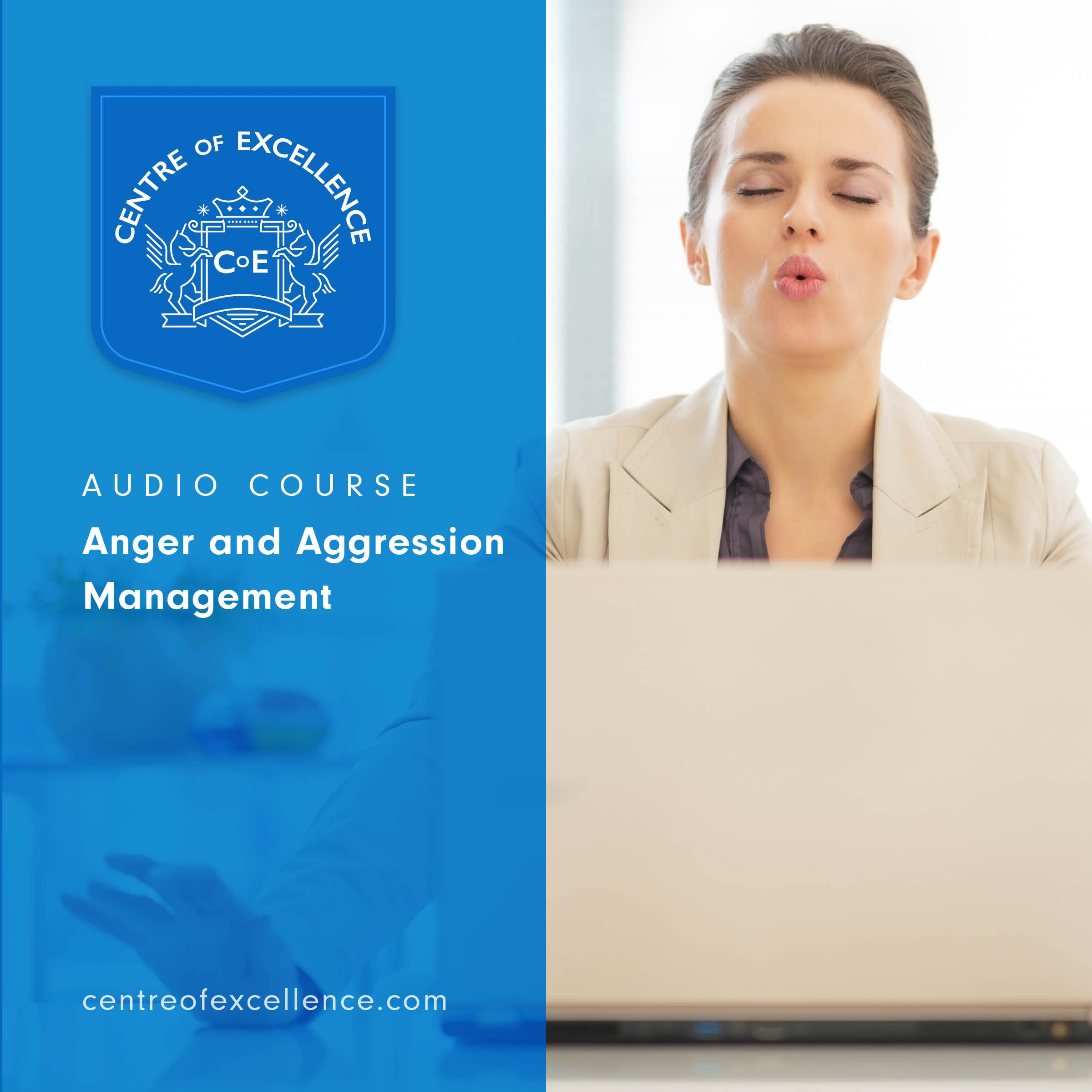 Anger and Aggression Management Audio Course
