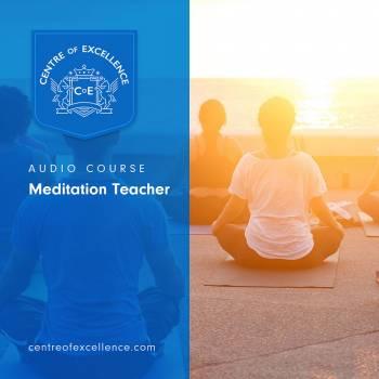 Meditation Teacher Audio Course