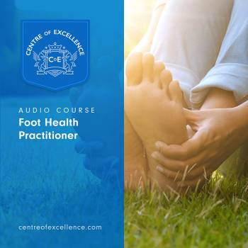 Foot Health Practitioner Audio Course
