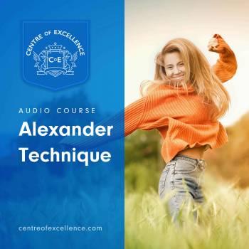 Alexander Technique Audio Course