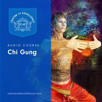 Chi Gung Audio Course