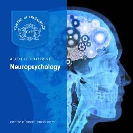 Neuropsychology Audio Course