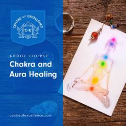 Chakra and Aura Healing Audio Course