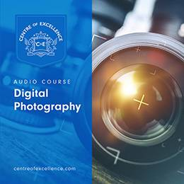 Digital Photography Audio Course