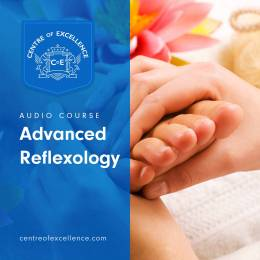 Advanced Reflexology Audio Course