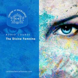 The Divine Feminine Audio Course