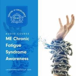 ME/Chronic Fatigue Syndrome Awareness Audio Course