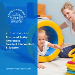 Advanced Autism Awareness Audio Course