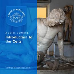 Introduction to the Celts Audio Course