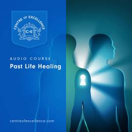 Past Life Healing Audio Course